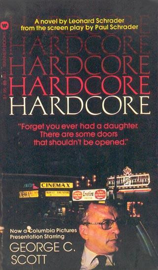 Www Leonardschrader Com 187 Hardcore 1979 Novel